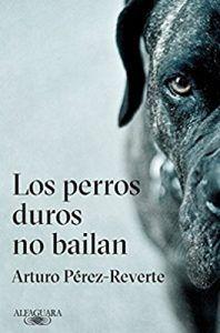 los perros duros no bailan libro
