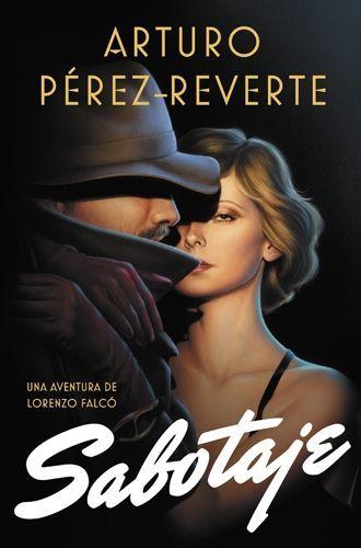 Sabotaje Arturo Pérez Reverte
