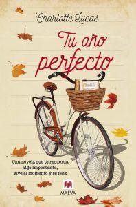 Tu año perfecto es un libro de Charlotte Lucas que te abre los ojos. Consigue que te replantees la vida y lo que realmente vale la pena. Descubre dónde comprar Tu año perfecto libro de Charlotte Lucas en Leer para Pensar.