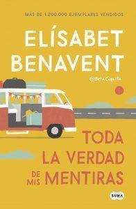 Toda la verdad de mis mentiras es un libro de Elísabet Benavent que cuenta una curiosa historia sobre la verdad, en una despedida de soltero. Descubre este libro de humor y realidad en Leer para Pensar, tu blog de lectura y reseñas de libros sin publicidad.