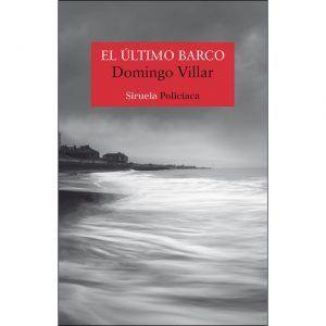 El último barco es un libro de suspense de Domingo Villar que narra la historia de una joven desaparecida en las costas de Galicia. Descubre esta maravillosa y pegadiza historia en Leer para Pensar, tu blog de lectura y reseñas de libros sin publicidad.