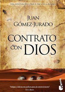 Contrato con Dios es un libro de Juan Gómez-Jurado que cuenta la historia de cómo 3 personajes emprenden la aventura de sus vidas en busca del Arca de la Alianza. Leer para Pensar, tu blog de lectura y reseñas de libros sin publicidad.