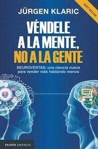 Libro Véndele a la mente no a la gente libro