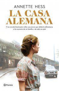 La casa Alemana es un libro de Annette Hess que relata la historia de cómo los jóvenes pueden descubrir el Holocausto nazi. La casa Alemana en Leer para Pensar.