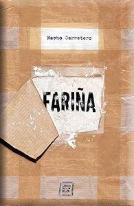 Fariña: Historias e indiscreciones del narcotráfico en Galicia es un libro de Nacho Carretero que cuenta como ha sido, es y será el tráfico de cocaína y drogas en la costa gallega. Descubre este libro en Leer para Pensar, tu blog de lectura y reseñas de libros sin publicidad.