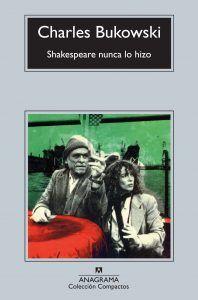 Shakespeare nunca lo hizo es una novela autobiográfica de Charles Bukowski. Hank Chinaski junto a su novia Linda Lee se presentan a diferentes actos en Europa. Descubre Shakspeare nunca lo hizo en Leer para Pensar, blog de lectura y reseñas de libros sin publicidad.