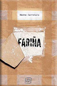 Fariña, historias e indiscreciones del narcotráfico en Galicia, libro Leer para Pensar.