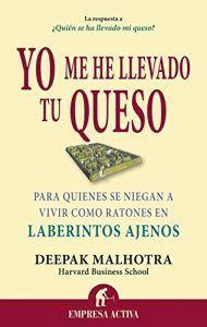 Yo me he llevado tu queso es un libro de Deepak Malhorta que cuenta como escapar de nuestros propios laberintos con un cuento. Descubre libros en Leer para Pensar, blog de libros sin publicidad.