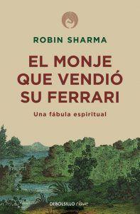El monje que vendió su Ferrari es una fábula espiritual en forma de libro de Robin Sharma. Descubre la paz y el equilibrio interior si te paras a pensar. Leer para Pensar, tu blog de libros y reseñas de libros sin publicidad.