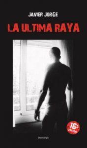 La última raya es un libro de Javier Jorge que cuenta la historia de Rubén, un chaval que vive en Barcelona rodeado de cocaína, alcohol y prostitutas. Descubre esta sorprendente historia en Leer para Pensar, blog de libros y reseñas de libros.
