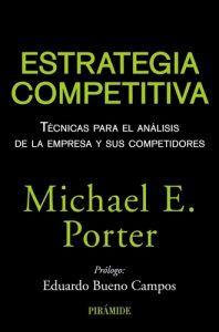 Estrategia Competitiva libro Porter. Uno de los libros más importantes de negocios escrito por Michael Porter. Leer para Pensar, tu blog de lectura y reseñas de libros sin publicidad.