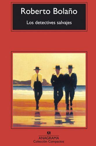 Los detectives salvajes libro Roberto Bolaño.