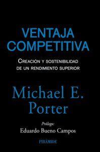 Ventaja competitiva libro de Porter, Michael. Descubre cómo crear una cadena de valor y distánciate de la competencia. Leer para Pensar.
