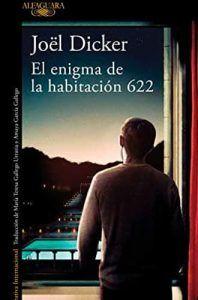 El enigma de la habitación 622 libro Joël Dicker en Leer para Pensar blog de lectura y reseñas de libros