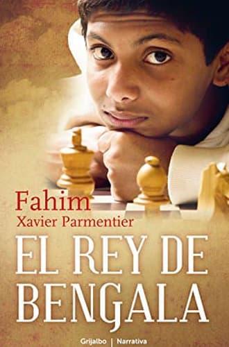 El rey de Bengala libro Xavier Parmentier