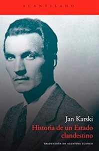 Historia de un Estado clandestino libro Jan Karski Leer para Pensar, blog de lectura.
