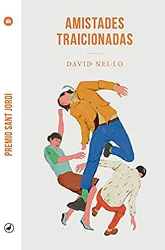 Amistades traicionadas libro David Nel·lo en Leer para Pensar, blog de lectura y reseñas de libros sin publicidad