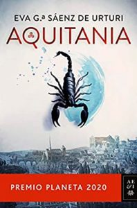 Aquitania sinopsis libro premio planeta 2020. Descubre libros con premio en Leer para Pensar, blog de libros