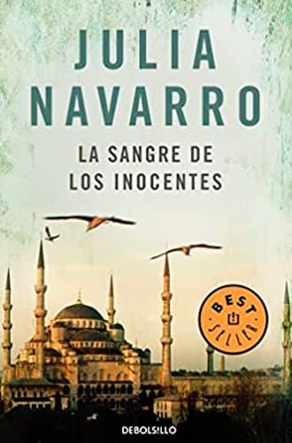 La sangre de los inocentes libro Julia Navarro. Leer para Pensar, blog de lectura y reseñas de libros sin publicidad.