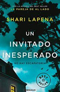 Un invitado inesperado libro Shari Lapena. Leer para Pensar blog de lectura y reseñas de libros sin publicidad.