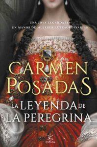La leyenda de la Peregrina libro Carmen Posadas. Leer para Pensar blog de lectura y reseñas de libros