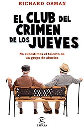 El Club del Crimen de los Jueves libro novela negra richard osman blog de lectura y reseñas de libros leer para pensar